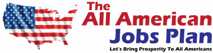 The All American Jobs Plan